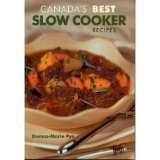 Canada's Best Slow Cooker Recipes