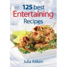 125 Best Entertaining Recipes