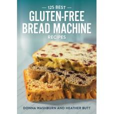 125 Best Gluten-Free Bread Machine Recipes