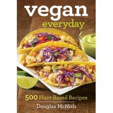 Vegan Everyday: 500 Delicious Recipes