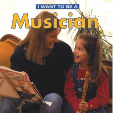 I Want To Be A Musician