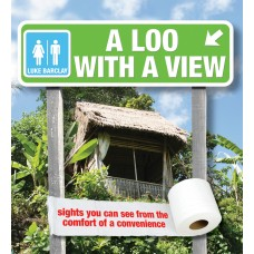 A Loo With a View: Sights You Can See from the Comfort of a Convenience