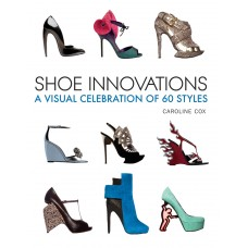 Shoe Innovations: A Visual Celebration of 60 Styles