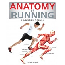 Anatomy of Running: A Trainer's Guide to Running