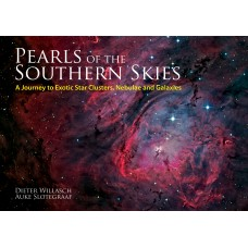 Pearls of the Southern Skies: A Journey to Exotic Star Clusters, Nebulae and Galaxies