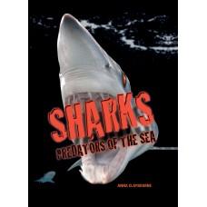 Sharks -- Predators of the Sea