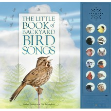 The Little Book of Backyard Bird Songs