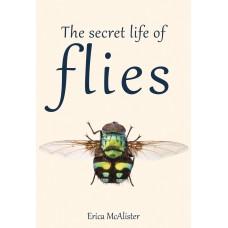 The Secret Life of Flies