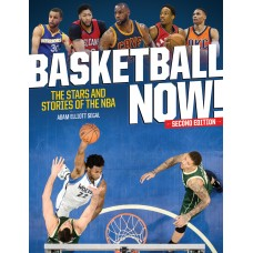Basketball Now!: The Stars and Stories of the NBA