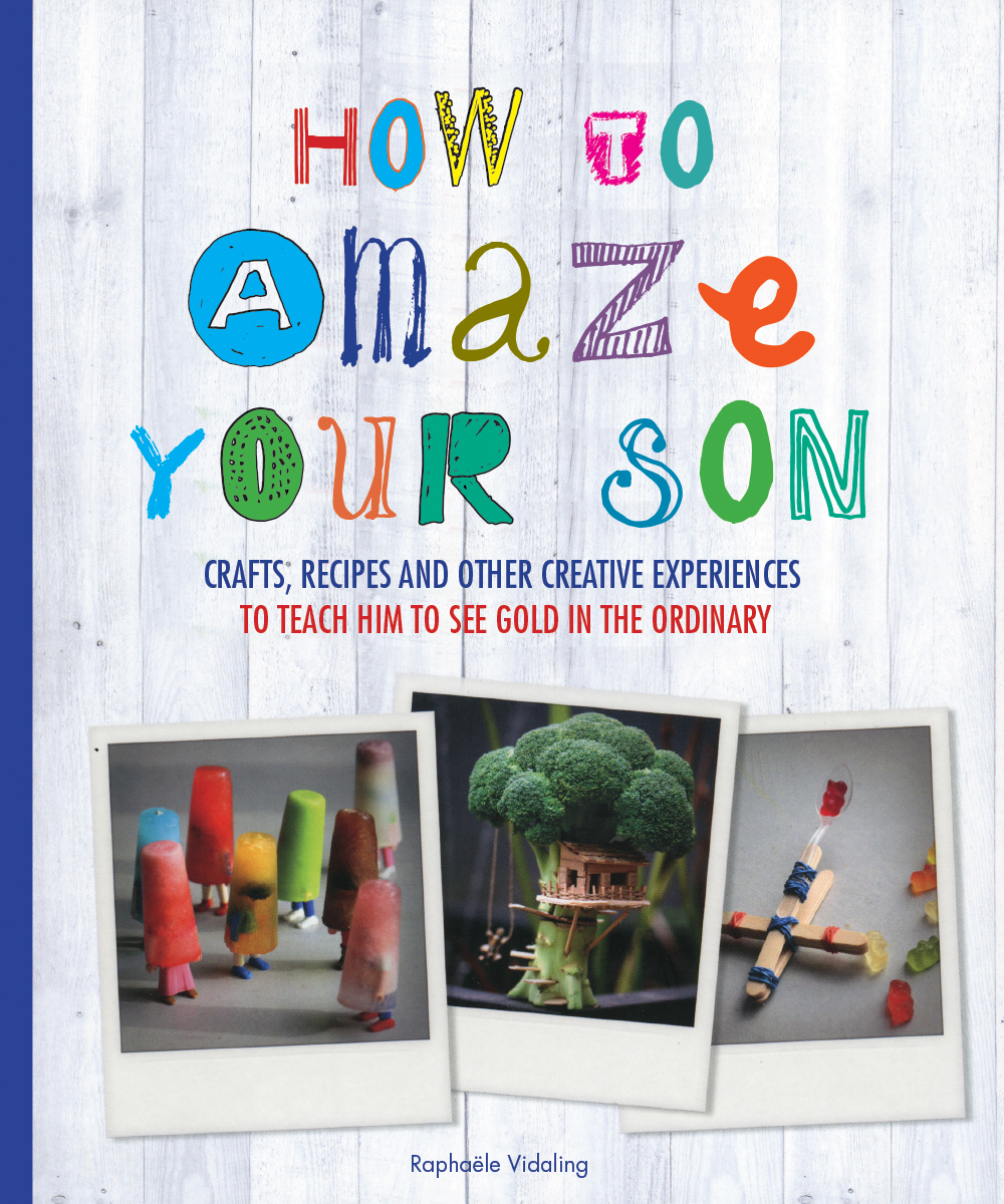 How to Amaze Your Son