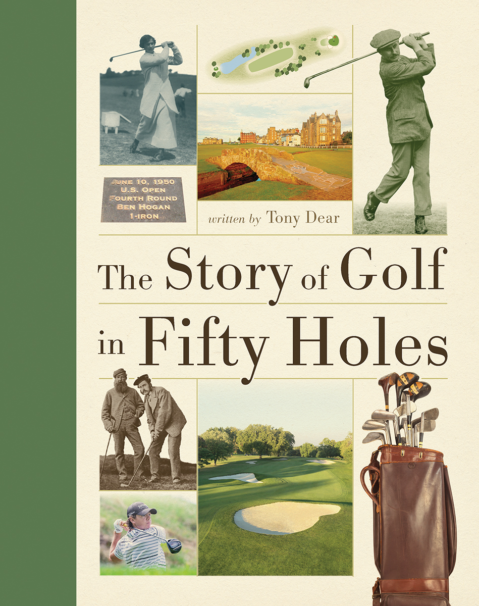 Story of Golf in Fifty Holes